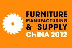 FURNITURE CHINA 2012 và FURNITURE MANUFACTURING & SUPPLY CHINA 2012